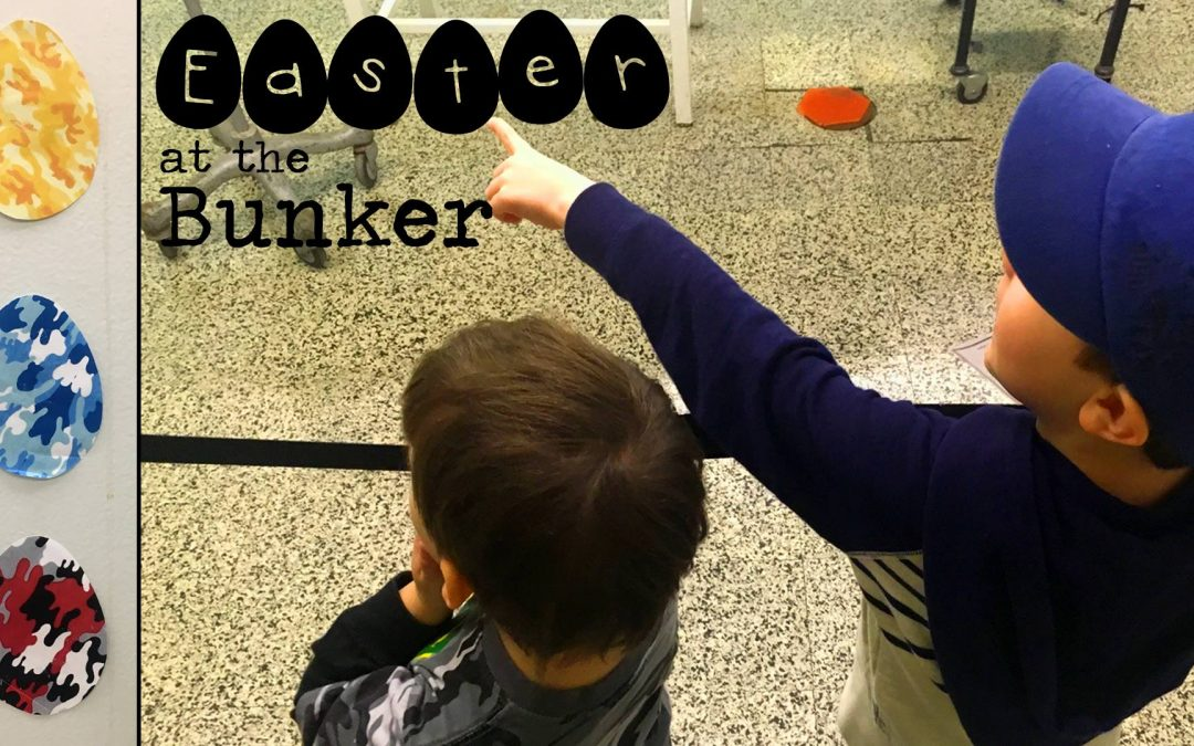 Mission Report- Easter at the Bunker