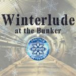 Winterlude at the Bunker
