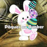 Paques au Bunker